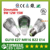 12v led b22 toptan satış-Dim CREE Led Lamba 9 W 12W 15W MR16 12V GU10 E27 B22 E14 110-240V Led Spot Işık Spotlight ampul downlight led aydınlatma
