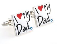 Wholesale Wholesale Dad Gifts - High Quality Novelty I Love My Dad Cufflink French Cufflinks Father's Day Gift For Mens Boy Jewelry Free Shipping W146