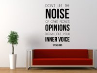 Wholesale Large Inspirational Wall Quotes - Steve Jobs Inspirational Quote Wall Decal Don't Let the Noise of Other People's Opinions Drown Out Your Inner Voice 78*45cm