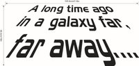 Wholesale Self Adhesive Wall Time - A long Time Ago, in a Galaxy Far Far Away Star Wars Wall Quote Decal Stickers Lettering Wallpaper Murals Decor