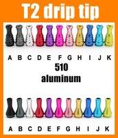хорошие капельницы оптовых-Капельные наконечники 510 T2 капельного наконечника алюминиевые металлические капельницы для электронной сигареты распылитель хорошее качество насадки для рта бесплатная доставка FJ195