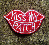 Wholesale Sewing Tools Cartoons - 4*7cm red lip kiss my patch embroidery iron-on and sew-on patch with hot-melt adhesive on the back for clothes DIY raw material