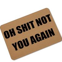 "Wholesale Front Door Floor Mats - Halloween Doormats Funny Sign ""OH SHIT NOT YOU AGAIN"" Home Decorative Door Mats Magic Welcome Floor Mats Front Porch Rugs UDH02"