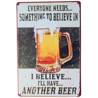 Wholesale Alcohol Signs - Wholesale- BELIEVE in BEER Metal Sign Vintage Chill Alcohol Beverage Plate for Home Kitchen Music party Retro Poster decor LJ4-1 20x30cm B1