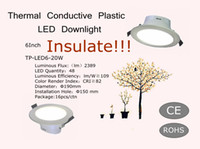 Isolare!!! Vendita calda buon efficiente 6 pollici Thermal Conductive Plastic LED Downlight 220V 20W
