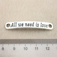 Wholesale 45 Diy Jewelry - 15Pcs 45*7mm antique Silver Toneall we need is love Charms Zinc Alloy DIY Handmade Jewelry Pendants Wholesale