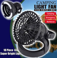Wholesale Small Fan Led Lights - 18 LED Camping Fan Light Combo Flashlight Ceiling Fan for Outdoor Hiking Fishing Emergency Tent Lamp Portable Lanterns Small Batteries Fan