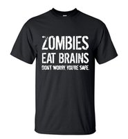Wholesale Wholesale Brain New - Wholesale-Men's New Arrival T-Shirt Zombies Eat Brains Don't Worry You're Safe 2016 Summer Short Sleeve Streetwear Tee Casual