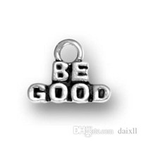 Wholesale Positive Side - Positive Message Be Good antique silver single side small charms pendant for teenagers