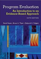Electronic Magazine p electronics - Program Evaluation An Introduction to an Evidence Based Approach th Edition by David Royse Bruce A Thyer Deborah K P