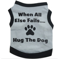 Wholesale Dog Cooling Vests - Cool Summer When All Else Fails Hug the Dog Apparel Fashion Cute Dog Vest Pet sweater Puppy Shirt Soft Coat Jacket Cat Clothes