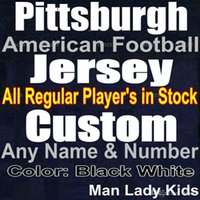 Wholesale Men S Stockings - Custom Pittsburgh Football Jersey All Regular Player Jersey in Stock Name Numbers are Stitched Man Woman Youth Sizes Black White American