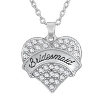 Wholesale Gifts For Bridesmaids - Hot Selling 30pcs lot Zinc Alloy Rhodium Plated Carve Word Bridesmaid Heart Charms With White Rhinestone Fantastic Necklaces For Women