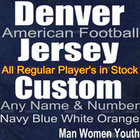 Wholesale Denver Football Jerseys - Custom Denver Football Jersey All Regular Player Jersey in Stock Name Numbers are Stitched Man Lady Kid Size Navy Blue White orange American