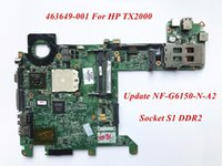 Wholesale Nvidia Nf - 463649-001 Compatible For HP TX2000 Laptop Motherboard Update NF-G6150-N-A2 Socket S1 DDR2 High Quality&Wholesale&100% Tested
