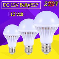 Wholesale E27 12 - E27 Energy Saving LED Bulb Lights DC 12V E27 LED Lamp 3W 5W 9W 12W 15W Lamparas LED Light Bulbs 12 Volts Outdoor