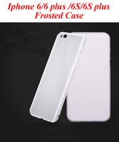 Wholesale Iphone Silicon Case Frosted - High quality frosted Case For Iphone 6S plus Iphone 6 TPU Clear soft Silicon Case frosted Case Back Cover For Iphone 6 Plus