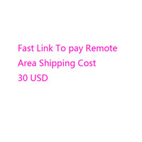Wholesale Chinese Items - Fast Link For pay 30 USD for the Remote Area Shipping Cost Do not need ship items
