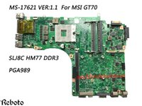 Wholesale Msi Mini - Superior Quality Motherboard For MSI GT70 Motherboard PGA989 MS-17621 VER:1.1 SLJ8C HM77 DDR3 100% Fully Tested