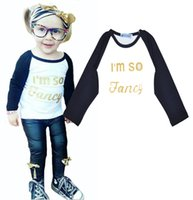 Wholesale Long Sleeve Fancy Tops - Retail Letter Pattern Kids T Shirt I'm So Fancy Long Sleeve Girls T-shirt Tops Baby Girl Clothes High Quality 2016 INS Children Clothing