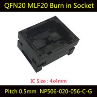 Wholesale Ic Socket Connector - QFN20 MLF20 Burn in Socket NP506-020-056-C-G IC Test Socket Pitch 0.5mm Opentop Chip Size 4*4 Flash Adapter Programming Socket Connector