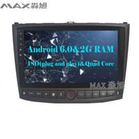 "Wholesale Car Dvd Player For Lexus - HD 10"" 2G RAM+16G ROM Android 6.0 Car DVD Player for Lexus IS250 2006-2011 with 1024*600 Radio BT WIFI SWC GPS map"
