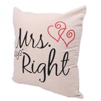 Wholesale Mrs Right - New Fashion Mr and Mrs Always right Printed Pillow Case Wedding Gift Pillow Cover Home Use Pillowcases for pillows 41*41cm