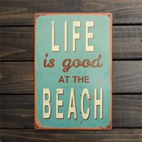 Wholesale Metal Garden Signs - Wholesale- Fashion 200x300mm LIFE IS GOOD AT BEACH Metal Sign Decor Painting Pub Coffee Bar Vintage For Home Garden Room Wall Decoration