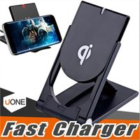 Wholesale Apple Adjustable - Qi Wireless Charger High Quality Universal adjustable Folding Holder Stand Dock For Samsung Note8 S8 S7 Edge plus iphone X 8 With Package