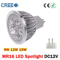 Wholesale Cree Led Dc Light Bulbs - High power LED bulbs CREE 9W 12W 15W Dimmable MR16 Led spot Light Lamp Spotlight led bulb AC DC 12V