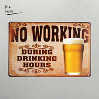 Wholesale Art Wall Plaque - DL- No Working During Drinking Hours Beer Retro metal Aluminium neon Sign vintage home decor shabby chic wall sticker plaque