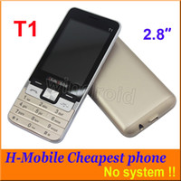Wholesale Cheapest Unlocked Gsm Phones - 2.8 inch T1 Phone mobile no system Dual SIM back camera + flashlight 2G GSM Unlocked bluetooth MP3 FM Whatsapp Free DHL Colors cheapest 30