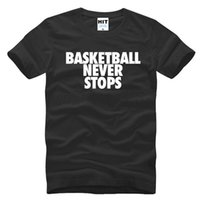 Wholesale Camisetas Mens Masculina - WISHCART Basketball Never Stops Letters Printed Mens Men T Shirt T-shirt 2016 Short Sleeve O Neck Casual Tshirt Tee Camisetas Masculina