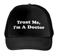 Wholesale Cap Doctor - Wholesale- Trust Me, I'm A Doctor Print Baseball Cap Trucker Hat For Women Men Unisex Mesh Adjustable Size Black White Drop Ship M-60