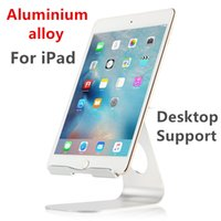 "Wholesale Mini Pc Cabinet - Wholesale- Tablet PC Stands Metal stent Support bracket Desktop For iPad Air 2 iPad mini 1 2 3 4 Display cabinet Aluminium alloy 7.9"" 9.7"""