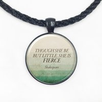 Wholesale shakespeare necklaces resale online - Though She Be But Little She Is Fierce Inspirational Quote Necklace Shakespeare Jewelry