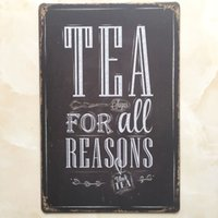 Wholesale Wholesale Tea Coffee Tins - Tea for all reasons tin sign Vintage home Bar Pub Hotel Restaurant Coffee Shop home Decorative Metal Retro Metal Poster Tin Sign