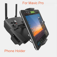 Wholesale Rc Quadcopter Dji - 2017 Newest RC drone quadcopter Accessories 7-10 Pad Mobile Phone Holder aluminum Flat Bracket stander Parts For DJI Mavic Pro Drone