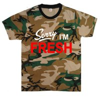Wholesale Sorry Fresh - Q85119P 2017 New Style Sorry I'm Fresh T-shirt Fashion Rock Men's Tees Tops Colorful Short Leather Sleeve hot selling