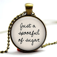 "Wholesale Mary Gifts - 10pcs lot ""Just a spoonful of sugar"" Mary Poppins Jewelry necklace Glass Photo Cabochon Necklace"