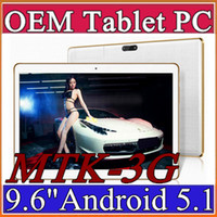 Wholesale Tablet 16gb 5mp - 10X Arrival 9.6 Inch Tablet PC MTK8382 Quad Core Android 5.1 Tablet 1GB RAM 16GB ROM 5mp IPS Screen 800*1280 GPS 3G phone Tablets E-9PB