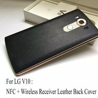 Wholesale Nfc Case - Original replacement case For LG V10 Genuine Leather NFC Chip Qi Wireless Charging Receiver Back Cover Replacement Case Skin Shell