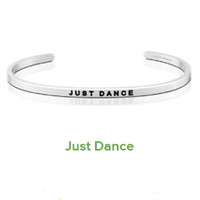 Wholesale Wholesale Bracelets Positive - New Silver Stainless Steel Engraved JUST DANCE Positive Inspirational Hand Stamped Cuff Bracelet Bangle For Women Best Gifts