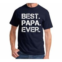 Wholesale Best Funny Gifts - Best Papa Ever Men's O-Neck Short Sleeve Funny T-Shirt Fathers Day Gift for Dads tshirt Plus Size 3XL