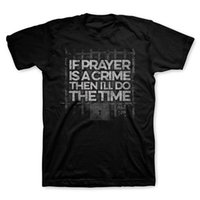 Wholesale Men S Prayer - Prayer Crime Short Sleeve Christian new High Quality 100% Cotton men's T Shirt cheap sell Free shipping