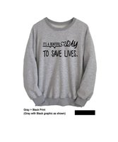"Wholesale Grunge Fashion - Wholesale- ""Its a beautiful day to save lives ""Greys Anatomy Sweatshirt Womens Mens Long Sleeve Shirt Tumblr Grunge College Crewneck Jumper"