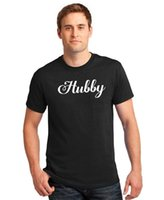 Wholesale Gifts For Men Ideas - Cotton Jersey Mens Tees Hubby T-shirt White Honeymoon Gift Idea for Husband Shirt Comfort Soft Concert Tees