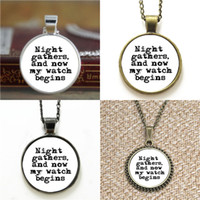 Wholesale Watch Throne - 10pcs Game of Thrones Night Gathers And Now My Watch Begins Jon Snow Necklace keyring bookmark cufflink earring bracelet