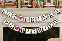 Vente en gros - Livraison gratuite 1 X Gold Side EAT DRINKS BE MARIE Banner Wedding Party Photo Prop Signer Hanging Bunting Garland