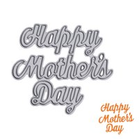 Wholesale Gift Albums - Happy Mother's Day Metal Cutting Dies Stencil DIY Scrapbooking Album Paper Card Embossing Craft Gift